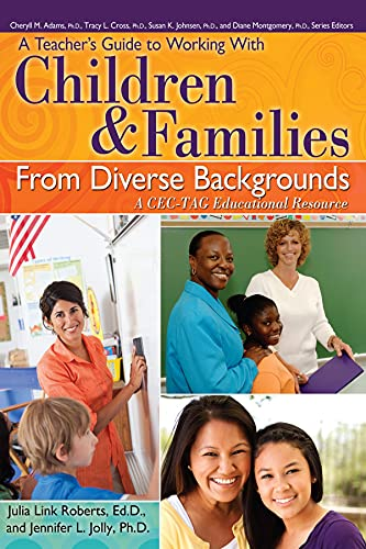 9781593639167: A Teacher's Guide to Working with Children and Families From Diverse Backgrounds: A CEC-TAG Educational Resource