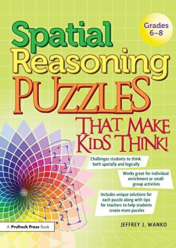 9781593639204: Spatial Reasoning Puzzles That Make Kids Think! Grades 6-8