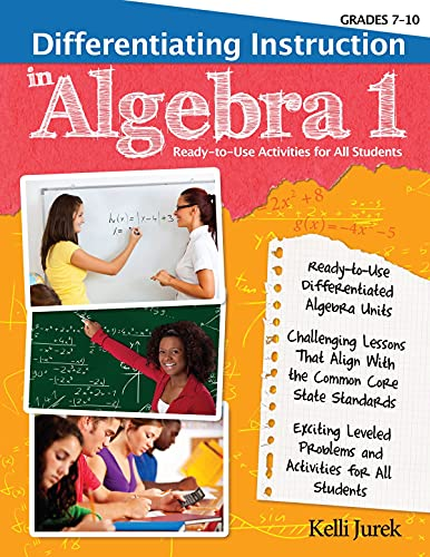 9781593639518: Differentiating Instruction in Algebra 1: Ready-to-Use Activities for All Students, Grades 7-10