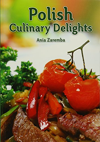 Polish Culinary Delights Cookbook: Anna Zaremba