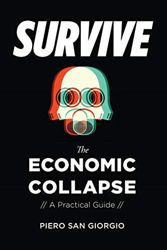 9781593680145: Survive--The Economic Collapse