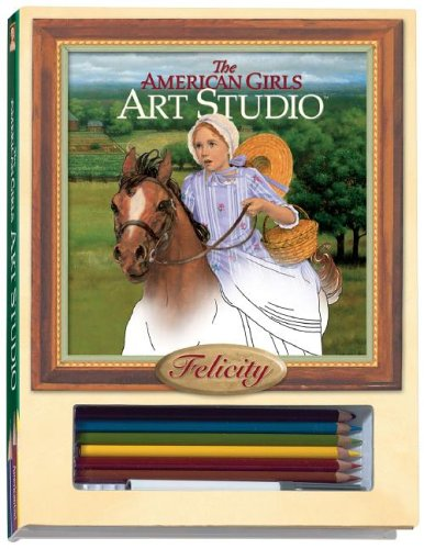 9781593690557: Art Studio Felicity [With Professional Blending ToolWith 6 Colored Pencils] (American Girls Collection Sidelines)