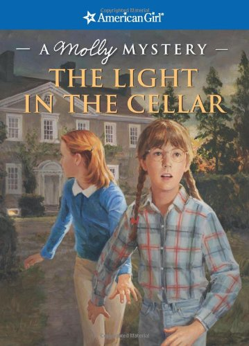9781593691585: The Light in the Cellar: A Molly Mystery (American Girl Mysteries)