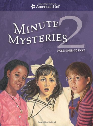 9781593692001: Minute Mysteries 2: More Stories to Solve (American Girl Mysteries)
