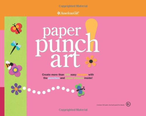 9781593692070: Paper Punch Art (American Girl Library)