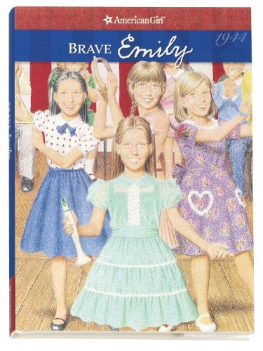 9781593692117: Brave Emily (American Girl Collection)