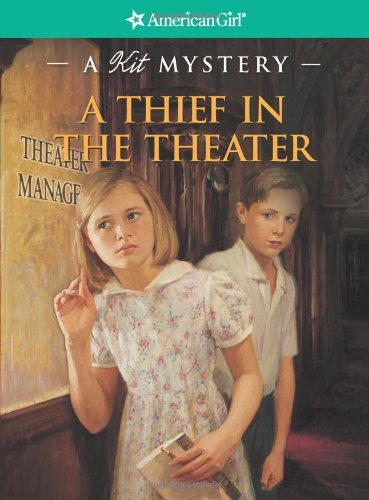 9781593692940: A Thief in the Theater: A Kit Mystery (American Girl Mysteries (Quality))