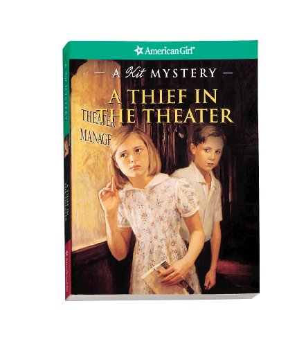 A Thief in the Theater: A Kit Mystery (American Girl Mysteries) (1593692951) by Sarah Masters Buckey