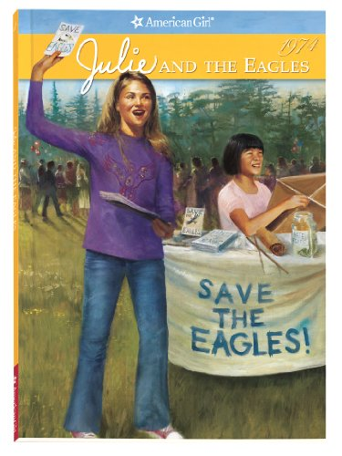 9781593693503: Julie and the Eagles (American Girl (Quality)) (American Girl Collection)