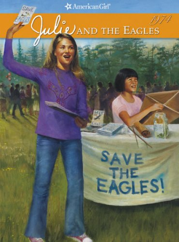 9781593693510: Julie and the Eagles (American Girl Collection)