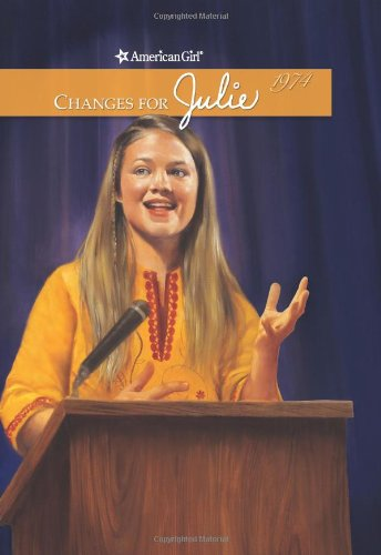 9781593693541: Changes for Julie (American Girl Collection)