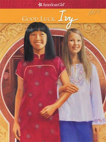 9781593693572: Good Luck, Ivy: 1976 (American Girl (American Girl Publishing))