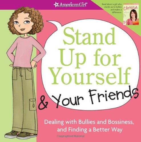 9781593694821: Stand Up for Yourself & Your Friends (American Girl Library)