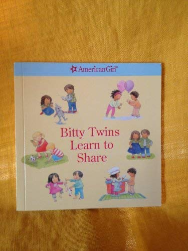 9781593694944: Bitty Twins Learn to Share (American Girl)