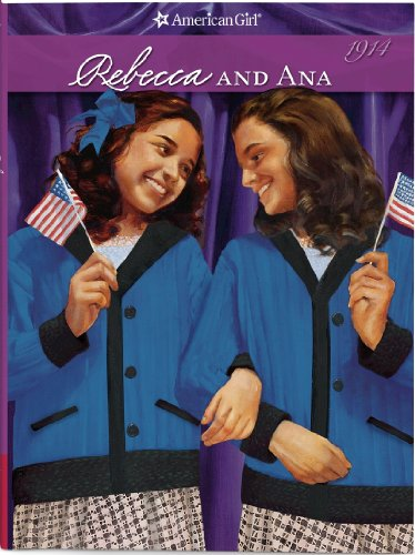 9781593695231: Rebecca and Ana (American Girl Collection)