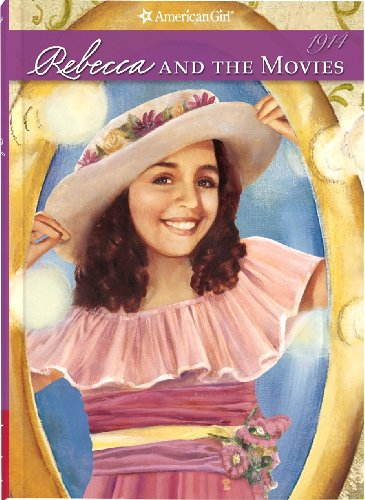 9781593695279: Rebecca and the Movies (American Girl)