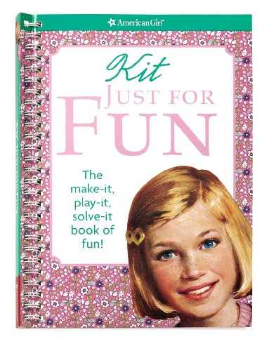 9781593695729: Kit Just for Fun (American Girl Library)