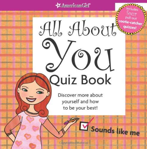 9781593695989: All about You Quiz Book: Discover More about Yourself and How to Be Your Best!