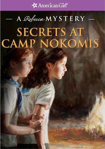 9781593696573: Secrets at Camp Nokomis: A Rebecca Mystery (American Girl Mysteries)