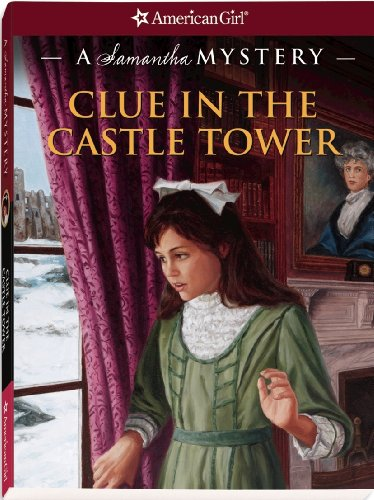9781593697518: Clue in the Castle Tower: A Samantha Mystery (American Girl Mysteries)