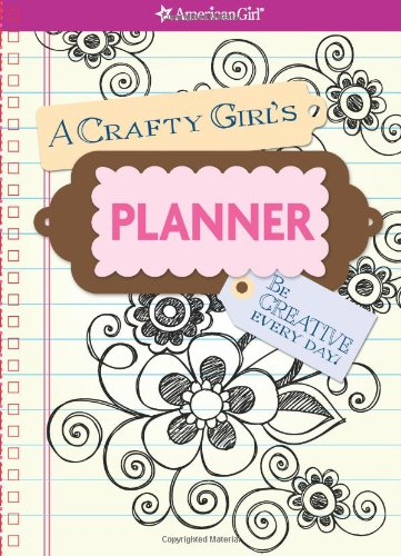 9781593698287: A Crafty Girl's Planner (American Girl (Quality))