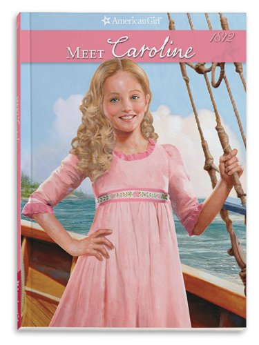 9781593698829: Meet Caroline: An American Girl