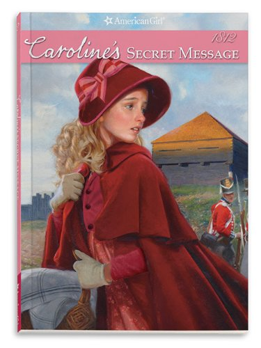 9781593698843: Caroline's Secret Message: An American Girl