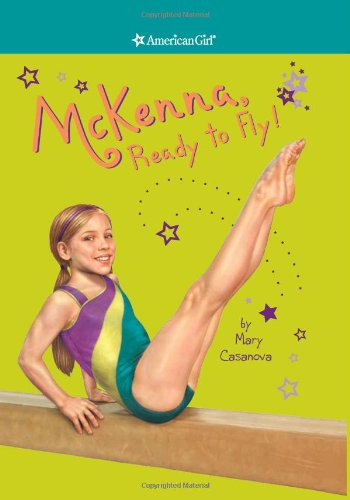9781593699956: American Girl - McKenna, Ready to Fly! Paperback Book