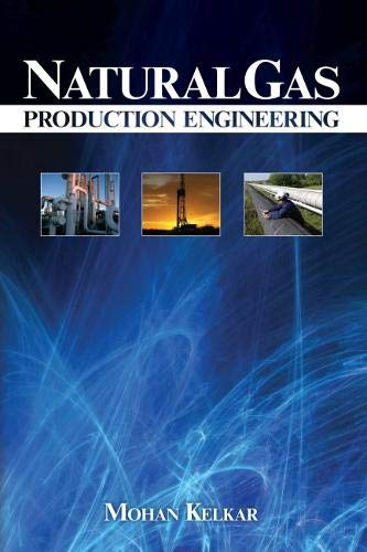 9781593700171: Natural Gas Production Engineering