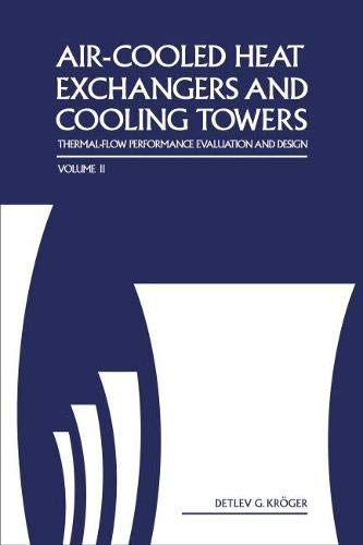9781593700195: Air-cooled Heat Exchangers And Cooling Towers: Thermal-flower Performance Evaluation And Design, Vol. 2