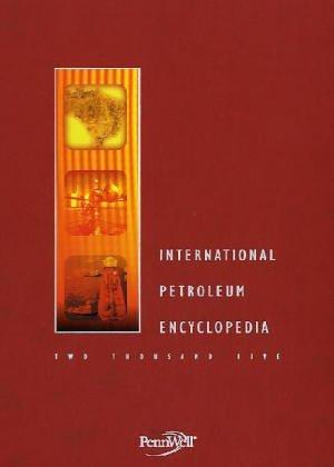 9781593700287: International Petroleum Encyclopedia 2004
