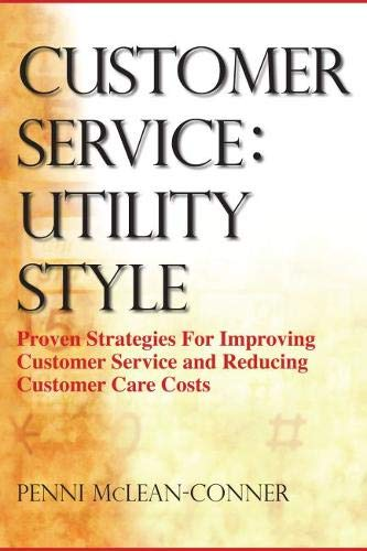 Customer Service: Utility Style: Penni McLean-Conner