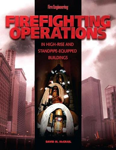 9781593700546: Firefighting Operations in High-Rise and Standpipe-Equipped Buildings