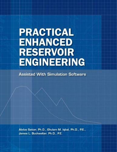 9781593700560: Practical Enhanced Reservoir Engineering: Assisted With Simulation Software