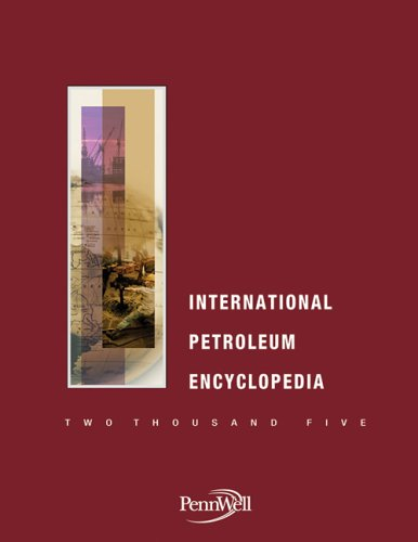 9781593700645: 2005 International Petroleum Encyclopedia