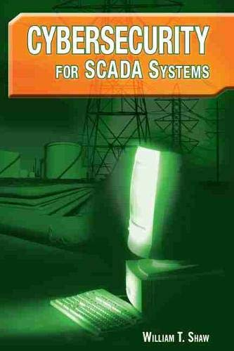 9781593700683: Cybersecurity for SCADA Systems