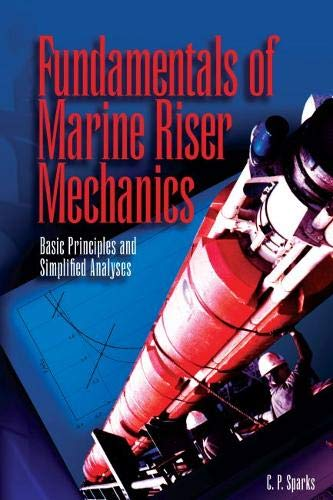 9781593700706: Fundamentals of Marine Riser Mechanics: Basic Principles and Simplified Analyses