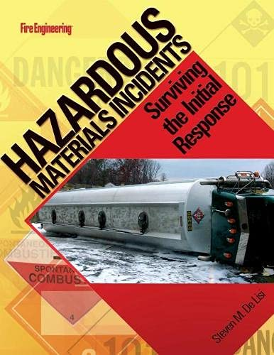 9781593700713: Hazardous Materials Incidents: Surviving the Initial Response