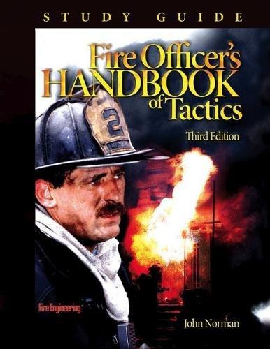 Fire Officer's Handbook of Tactics Study Guide: Norman, John