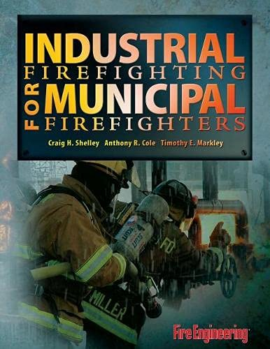 9781593700812: Industrial Firefighting for Municipal Firefighters