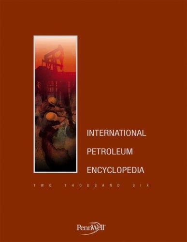 9781593700836: 2006 International Petroleum Encyclopedia