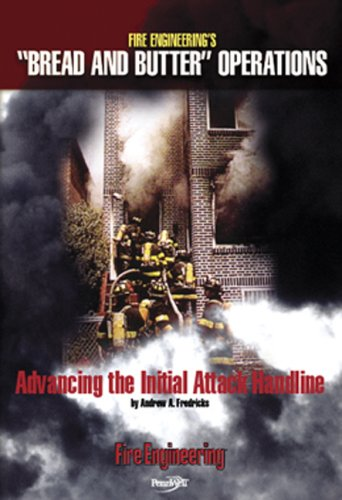 9781593700935: Bread and Butter DVDs: Advancing the Initial Attack Handline (Bread and Butter Video Series)
