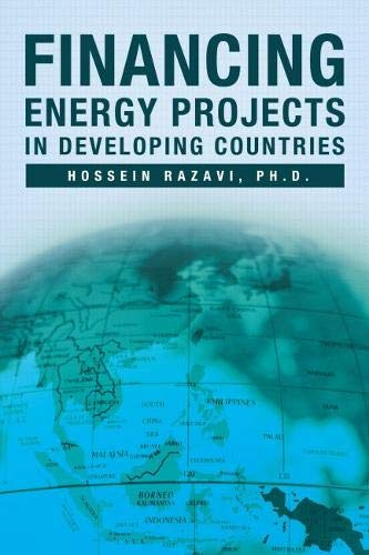 Financing Energy Projects in Developing Countries: Razavi, Hossein