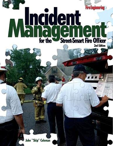 9781593701505: Incident Management for the Street-Smart Fire Officer