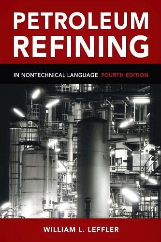 9781593701581: Petroleum Refining in Nontechnical Language