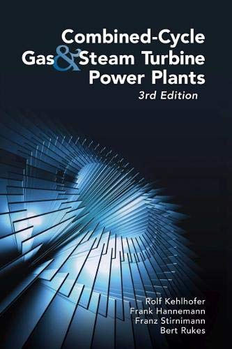 9781593701680: Combined-Cycle Gas & Steam Turbine Power Plants