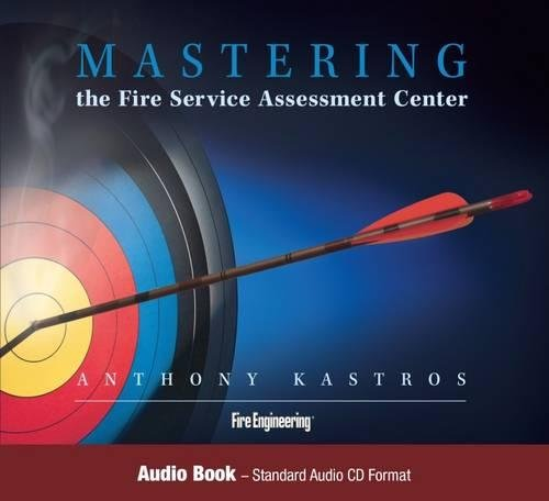 Mastering the Fire Service Assessment Center - Audio Book: Kastros, Anthony