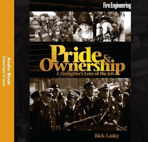 9781593701710: Pride & Ownership Audiobook: A Firefighter's Love of the Job