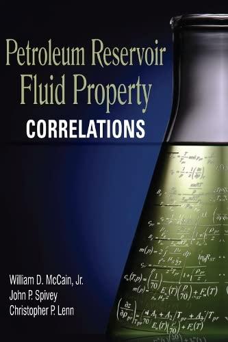 9781593701871: Petroleum Reservoir Fluid Property Correlations