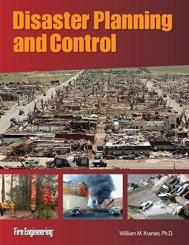 Disaster Planning and Control: William M. Kramer
